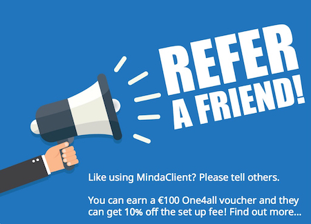 Refer a friend, you earn a €100 voucher, they get 10% off!